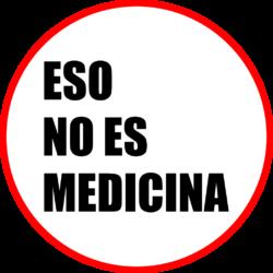 Eso no es medicina